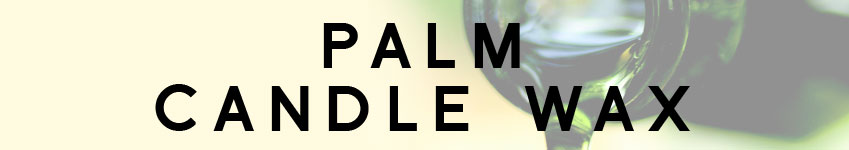 Palm Candle Wax Category