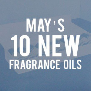 May Fragrance Oil Set 2017